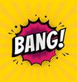 bang sign wording comic speech bubble in pop art vector image vector image