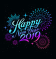 happy new year 2019 message with firework vector image
