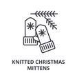 knitted christmas mittens line icon outline sign vector image vector image