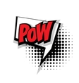 Comic text pow pop art bubble vector image