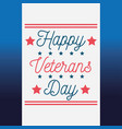 happy veterans day lettering greeting card blue vector image vector image