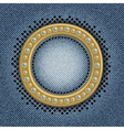 Jeans gold circle vector image vector image