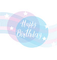 postcard with the inscription happy birthday with vector image vector image