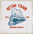 retro train vintage locomotive on grunge vector image vector image