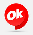 symbol ok ad with a red label vector image