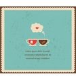 you are my cup tea vector image