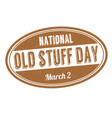 national old stuff day sign or stamp vector image vector image