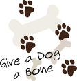 Give A Dog A Bone vector image vector image