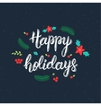 Happy Holidays handwritten brush lettering vector image vector image