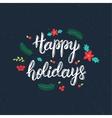 Happy Holidays handwritten brush lettering vector image