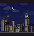 night cityscape flat skyscraper modern buildings vector image
