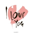 Valentines Day Calligraphy Greeting Card Hand vector image