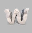 capital latin letter w in low poly style vector image
