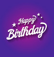 happy birthday typographic on violet background vector image