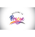 prague welcome to message in purple vibrant vector image