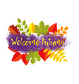 welcome autumn greeting card template design with vector image