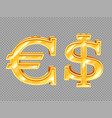 golden dollar and euro signs isolated on vector image vector image