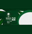 happy independence day saudi arabia social media vector image vector image