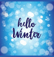 hello winter lettering greeting card design merry vector image