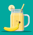 jar with banana smoothie with striped straw vector image vector image