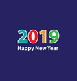 modern colorful happy new year 2019 vector image