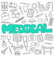 hand drawn doodle medical and healthcare set vector image vector image