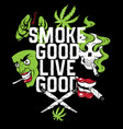 smoke good live good quote typographical vector image vector image