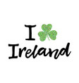 i love ireland poster vector image vector image