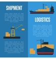 Shipment and logistics banner set with cargo ship vector image vector image
