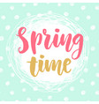 spring time beautiful typography poster design vector image