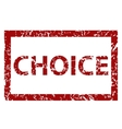 Choice rubber stamp vector image vector image