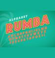hot summer display font design alphabet letters vector image