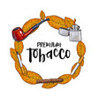 round frame of smoking pipe lighter cigar vector image vector image