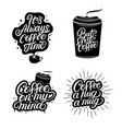 Hand written lettering quotes of coffee set