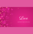 heart bokeh pink background valentine love vector image