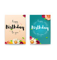 set of happy birthday floral posters with vector image vector image