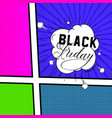 black friday comic style bubbles banners vector image vector image