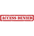Access denied stamp vector image