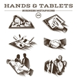 Hands and Tablets Engraved vector image