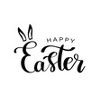 happy easter calligraphy design hand drawn vector image vector image
