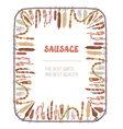 Sausages frame with many sorts vector image