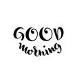 good morning lettering on white background vector image