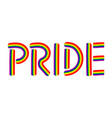 pride hand drawing lettering inscription t vector image
