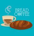delicious bread and coffee label vector image vector image