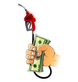 Hand with gasoline pump nozzle and money vector image