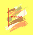 watercolor frame colorful texture vector image vector image