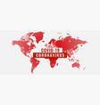 global outburst coronavirus covid-19 pandemic vector image vector image