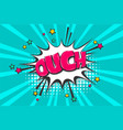 omg ouch oops pop art comic text speech bubble vector image vector image