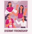 poster distant friendship concept vector image