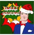Pop Art Man Happy New Year vector image